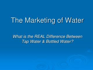 The Marketing of Water