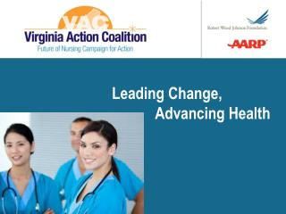 Leading Change,  			Advancing Health