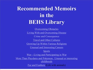 Recommended Memoirs  in the  BEHS Library