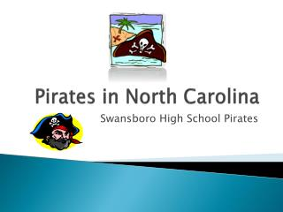 Pirates in North Carolina