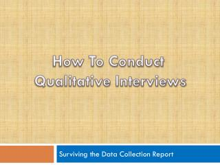 Surviving the Data Collection Report
