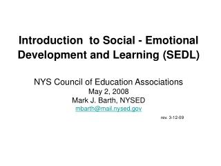 Introduction  to Social - Emotional Development and Learning (SEDL)
