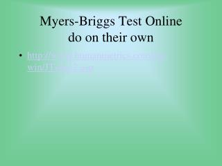 Myers-Briggs Test Online  do on their own