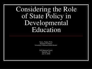 Considering the Role of State Policy in Developmental Education