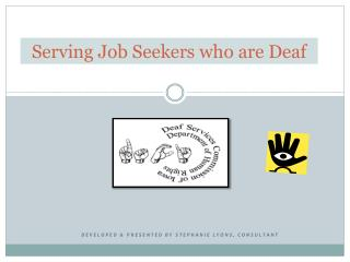 Serving Job Seekers who are Deaf