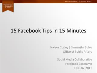 15  Facebook  Tips in 15 Minutes