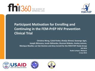 Participant Motivation for Enrolling and Continuing in the FEM-PrEP HIV Prevention Clinical Trial