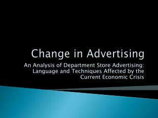 Change in Advertising