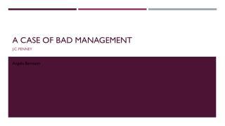 A case of bad management