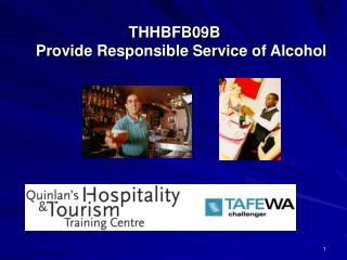 THHBFB09B Provide Responsible Service of Alcohol