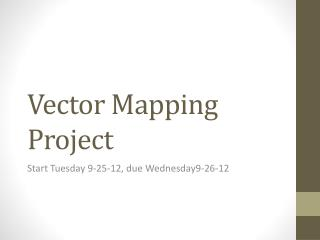 Vector Mapping Project