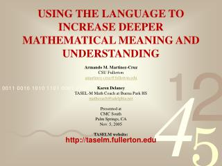 USING THE LANGUAGE TO INCREASE DEEPER MATHEMATICAL MEANING AND UNDERSTANDING