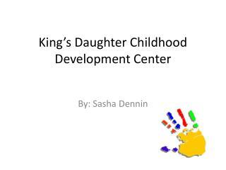 King's Daughter Childhood Development Center