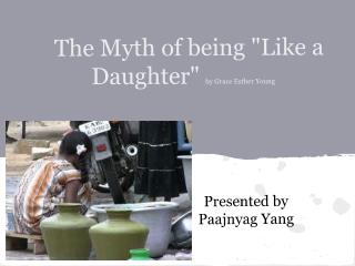 "The Myth of being ""Like a Daughter""  by Grace Esther Young"