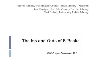 The Ins and Outs of E-Books