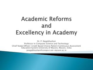 Academic Reforms  and  Excellency in Academy