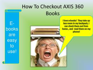 How To Checkout AXIS 360 Books
