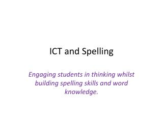 ICT and Spelling
