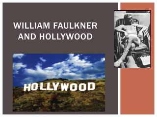 William Faulkner and Hollywood