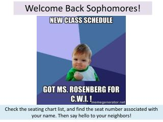 Welcome Back Sophomores!