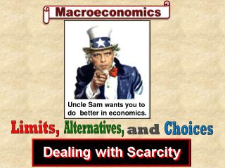 Uncle Sam  wants  y ou to do  better in economics.