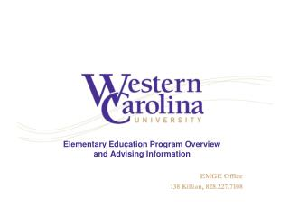 Elementary Education Program Overview  and Advising Information