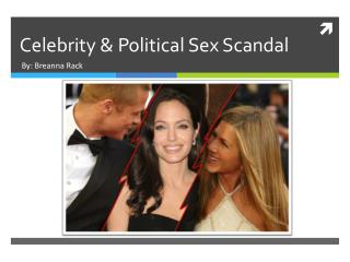 Celebrity & Political Sex Scandal