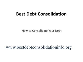 Best Debt Consolidation For Your Debt Relief