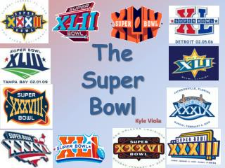 The Super Bowl