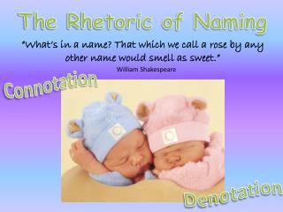 The Rhetoric of Naming