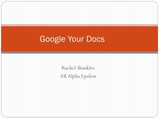 Google Your Docs