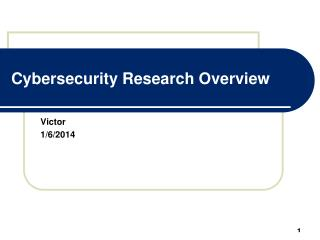 Cybersecurity Research Overview