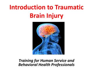Introduction to Traumatic Brain Injury