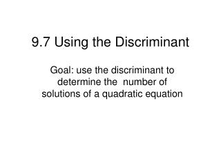 9.7 Using the Discriminant