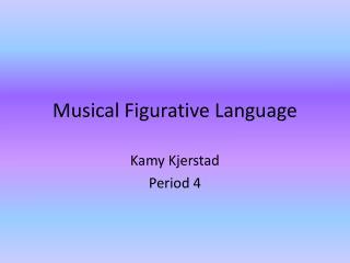 Musical Figurative Language