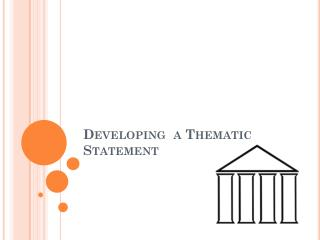 Developing  a Thematic Statement