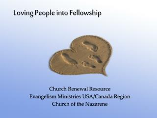 Loving People into Fellowship
