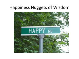 Happiness Nuggets of Wisdom