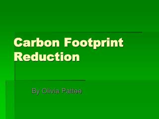 Carbon Footprint Reduction