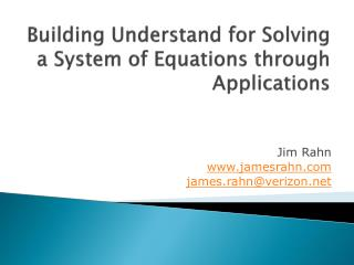 Building Understand for  Solving a System  of Equations through Applications