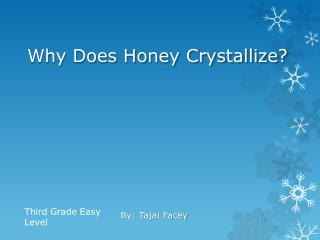 Why Does Honey Crystallize?