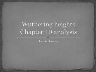 Wuthering heights Chapter 10 analysis