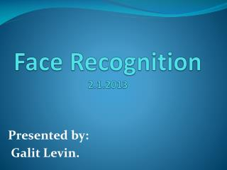 Face  Recognition 2.1.2013