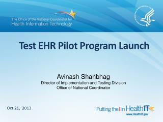 Test EHR Pilot Program Launch
