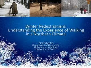 Winter Pedestrianism:  Mobility and Well-Being