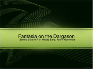 Fantasia on the  Dargason