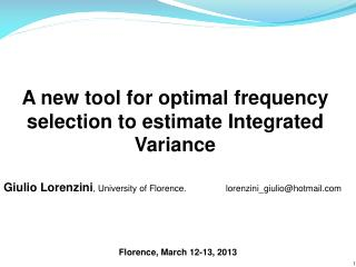 A new tool for optimal frequency selection to estimate Integrated Variance
