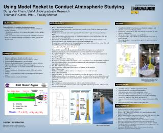 Using Model Rocket to Conduct  Atmospheric Studying  Dung Van Pham, UWM Undergraduate Research