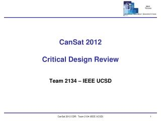 CanSat  2012 Critical Design Review