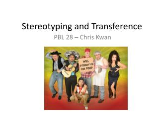 Stereotyping and Transference